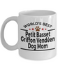 Petit Basset Griffon Vendéen Dog Lover Gift World's Best Mom Birthday Mother's Day White Ceramic Coffee Mug