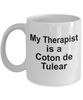 Coton de Tulear Dog Owner Lover Funny Gift Therapist White Ceramic Coffee Mug