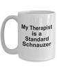 Standard Schnauzer Dog Owner Lover Funny Gift Therapist White Ceramic Coffee Mug