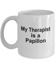 Papillon Dog Owner Lover Funny Gift Therapist White Ceramic Coffee Mug