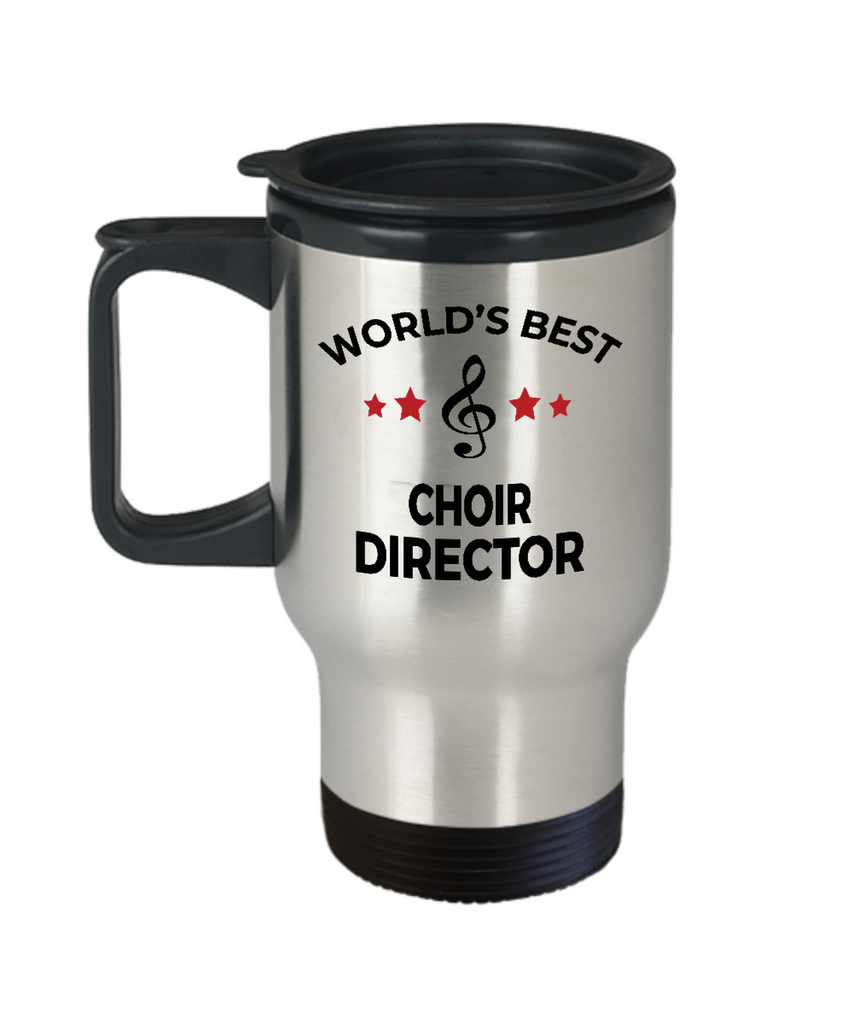 Choir Director Gift World's Best Birthday Appreciation Thank-you Present Stainless Steel Travel Coffee Tea Mug