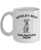 Dalmatian Puppy Dog Lover Gift World's Best Mom Birthday Mother's Day White Ceramic Coffee Mug