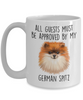 German Spitz Ceramic Coffee Mug All Guests must be approved by my dog