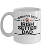 Irish Setter Dog Lover Gift World's Best Dad Birthday Father's Day White Ceramic Coffee Mug