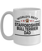 Staffordshire Bull Terrier Dog Lover Gift World's Best Dad Birthday Father's Day White Ceramic Coffee Mug