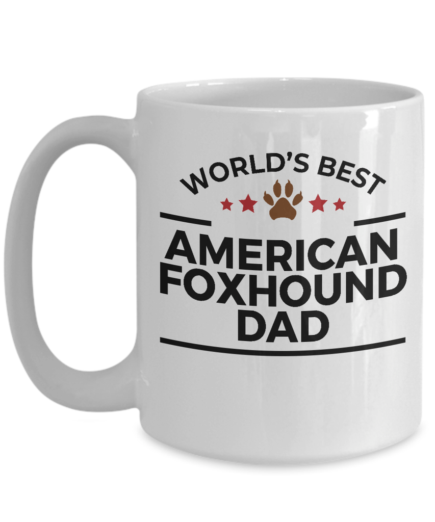 American Foxhound Dog Lover Gift World's Best Dad Birthday Father's Day White Ceramic Coffee Mug
