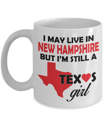 Texas Girl Living in New Hampshire Coffee Mug