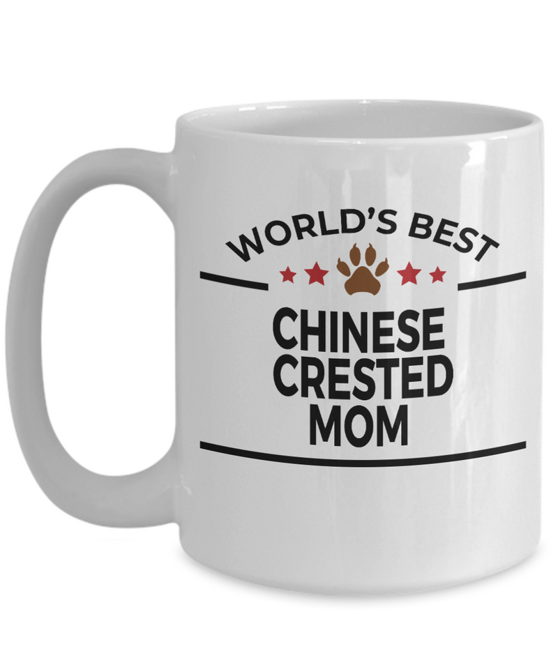 Chinese Crested Dog Lover Gift World's Best Mom Birthday Mother's Day White Ceramic Coffee Mug