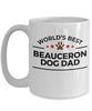 Beauceron Dog Lover Gift World's Best Dad Birthday Father's Day White Ceramic Coffee MugWhite Ceramic Coffee Mug