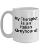 Italian Greyhound Dog Therapist Coffee Mug