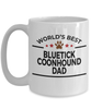 Bluetick Coonhound Dog Lover Gift World's Best Dad Birthday Father's Day White Ceramic Coffee Mug