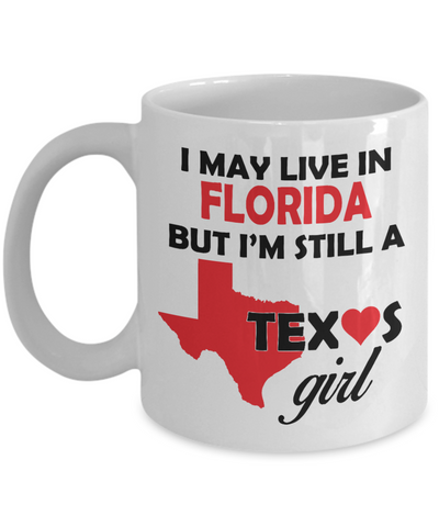 Texas Girl Living in Florida Coffee Mug