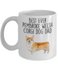 Best Ever Pembroke Welsh Corgi Dog Dad Ceramic Coffee Mug