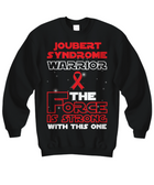Joubert Syndrome Warrior Force is Strong Black Long Sleeve Sweatshirt