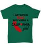 California Girl Living in Texas Unisex T-shirt