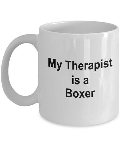 Funny Boxer Dog Lover Gift Therapist White Ceramic Coffee Mug
