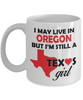 Texas Girl Living in Oregon Coffee Mug