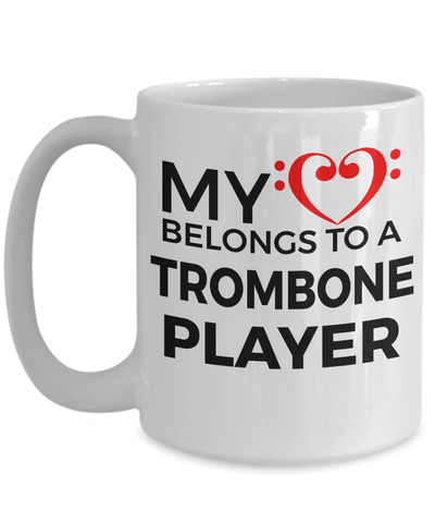 Trombone Player Romantic Mug - My Heart Belongs to a Trombone Player