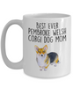 Best Ever Tricolor Pembroke Welsh Corgi Dog Mom Ceramic Coffee Mug