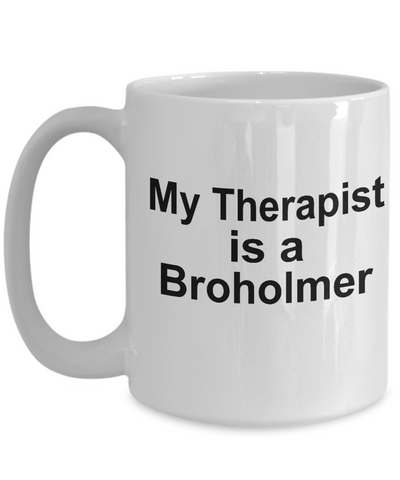 Broholmer Dog Owner Lover Funny Gift Therapist White Ceramic Coffee Mug