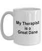 Funny Great Dane Dog Lover Owner Gift Therapist White Ceramic Coffee Mug