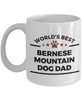 Bernese Mountain Dog Lover Gift World's Best Dad Father's Day Birthday Coffee Mug