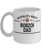 Borzoi Dog Lover Gift World's Best Dad Birthday Father's Day White Ceramic Coffee Mug