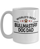 Bullmastiff Dog Owner Lover Funny Gift Therapist White Ceramic Coffee Mug