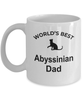 Abyssinian Cat Lover Gift World's Best Dad Birthday Father's Day White Ceramic Coffee Mug