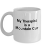 Mountain Cur Dog Therapist Coffee Mug