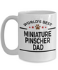 Miniature Pinscher Dog Dad Coffee Mug