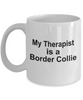 Funny Border Collie Dog Lover Gift Therapist White Ceramic Coffee Mug