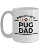 Pug Dog Lover Gift World's Best Dad Birthday Father's Day White Ceramic Coffee Mug