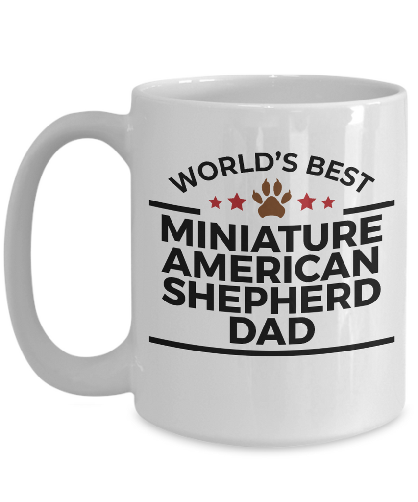 Miniature American Shepherd Dog Lover Gift World's Best Dad Birthday Father's Day White Ceramic Coffee Mug