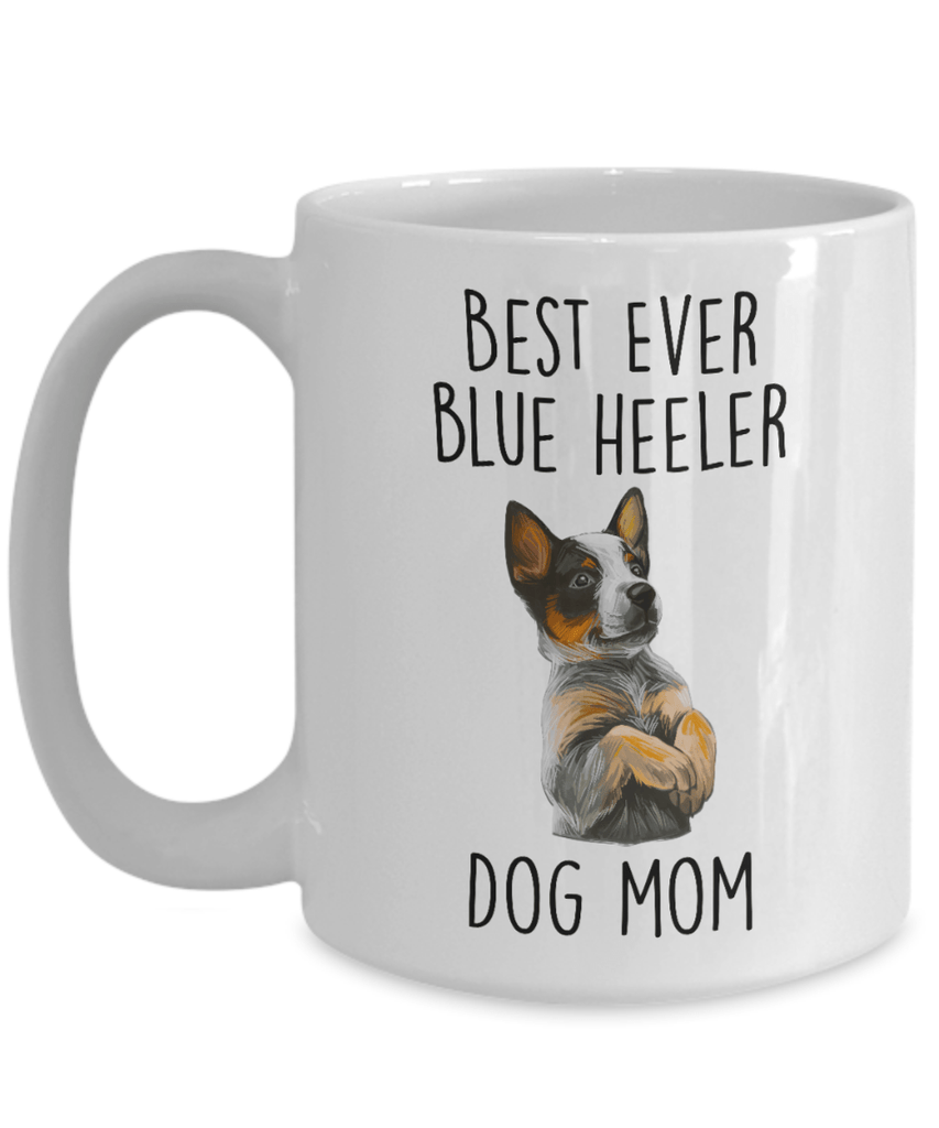 Best Ever Blue Heeler Dog Mom Ceramic Coffee Mug