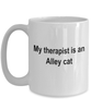 Alley Cat Owner Lover Funny Gift Therapist White Ceramic Coffee Mug