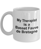 Basset Fauve de Bretagne Dog Owner Lover Funny Gift Therapist White Ceramic Coffee Mug