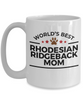 Rhodesian Ridgeback Dog Lover Gift World's Best Mom Birthday Mother's Day White Ceramic Coffee Mug