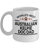 Australian Kelpie Dog Lover Gift World's Best Dad Birthday Father's Day White Ceramic Coffee Mug