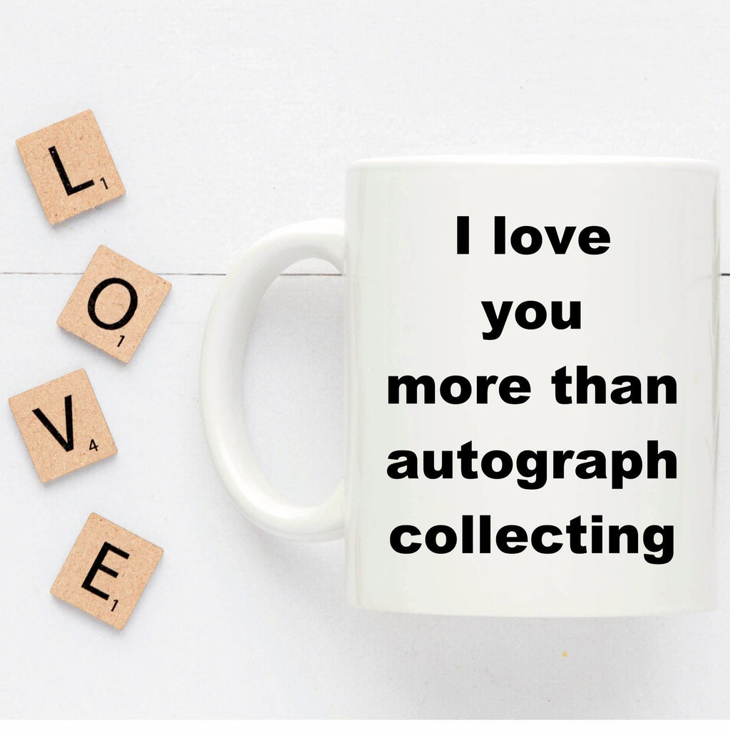 Autograph Collecting Funny Coffee Mug