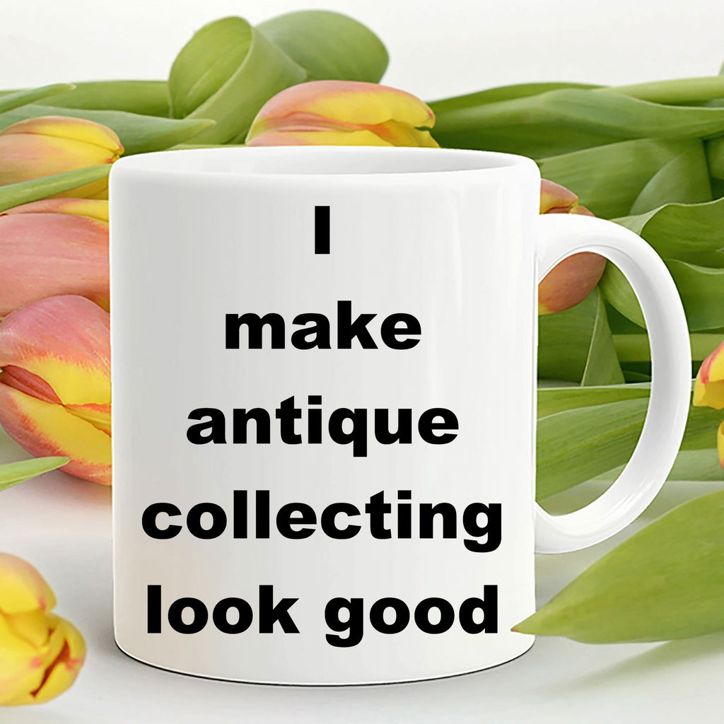 Antique Collecting Funny Coffee Mug