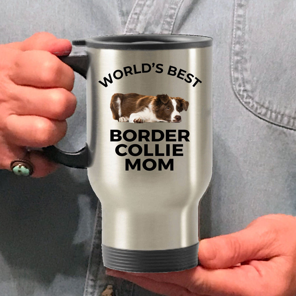 Border Collie Puppy Dog Lover World's Best Mom Stainless Steel Insulated Travel Coffee Mug