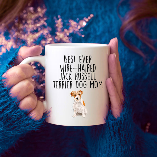 Best Ever Wire-haired Jack Russell Terrier Dog Mom Custom Ceramic Coffee Mug