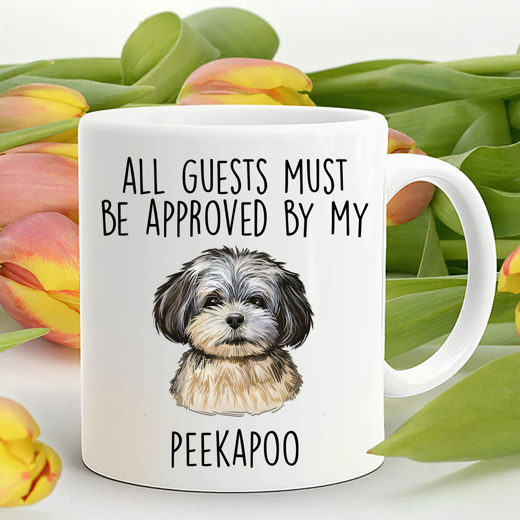 Peekapoo Puppy Funny Coffee Mug - All guests must be approved by my Peekapoo