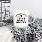 Texas Peace Officer Gift World's Best White Ceramic Coffee Mug