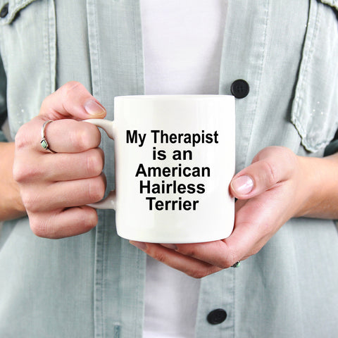 American Hairless Terrier Dog Therapist Coffee Mug