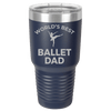 Ballet Dad Laser Etched Color Polar Camel Large 30oz Tumbler