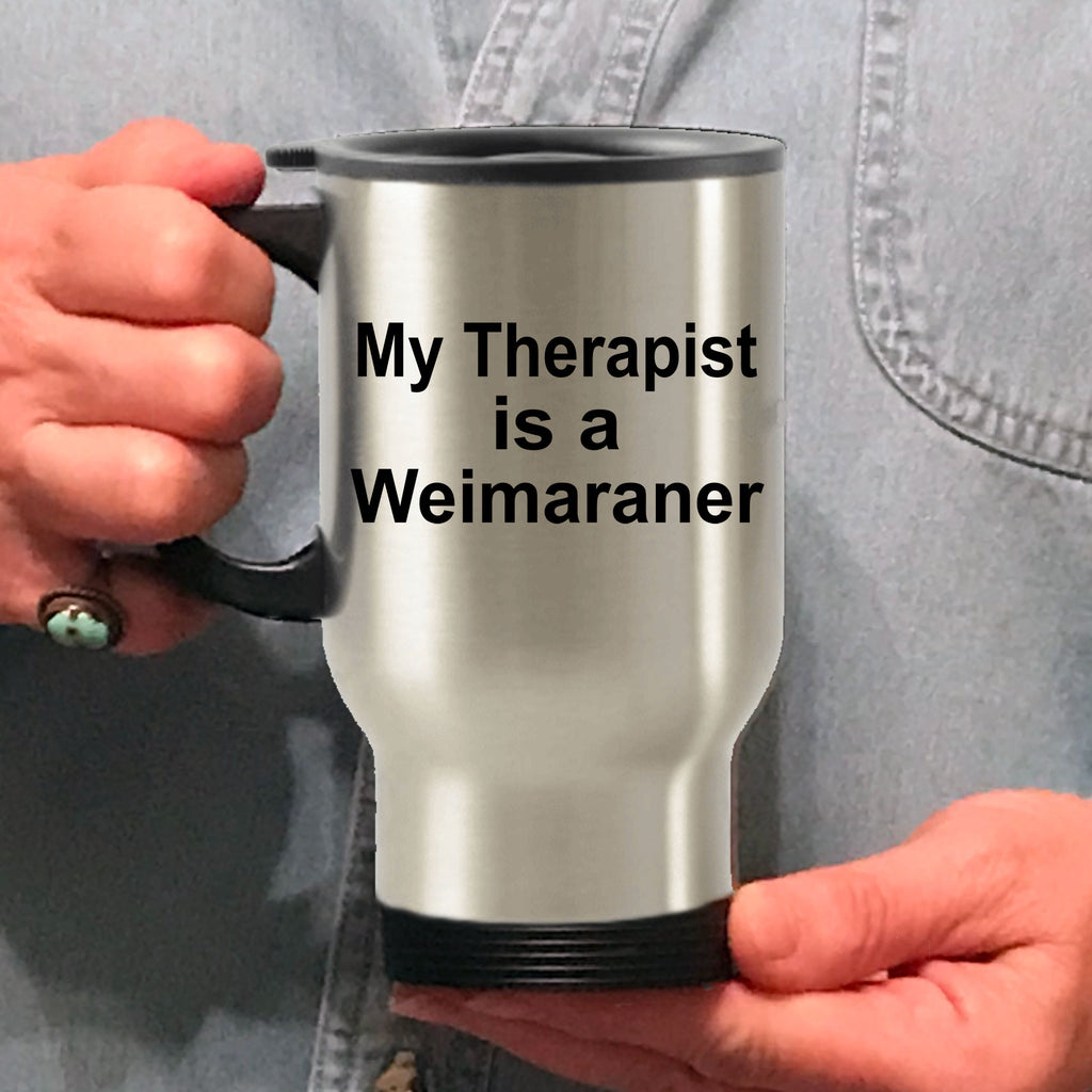 Weimaraner Dog Therapist Travel Coffee Mug