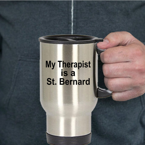 St. Bernard Dog Owner Lover Funny Gift Therapist Stainless Steel Insulated Travel Coffee Mug