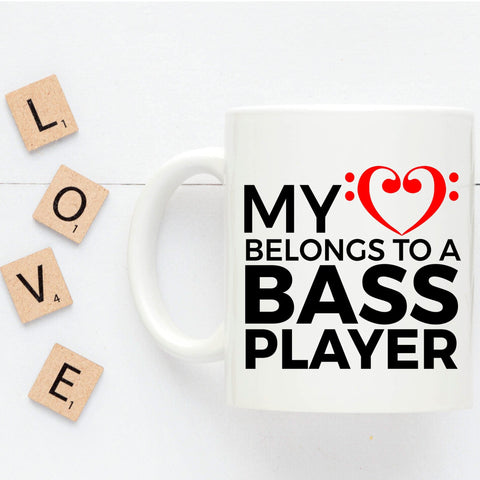 Bass Player Mug - My Heart Belongs to a Bass Player